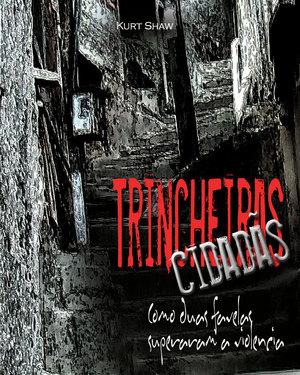 Shine a Light - Trincheras Ciudananas - Trincheras Book Cover